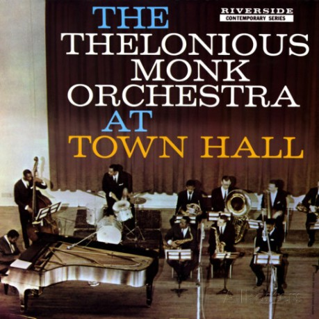 thelonious-monk-the-thelonious-monk-orchestra-in-town-hall